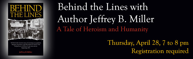 Listen to author Jeffrey B. Miller tell a story of heroism and humanity from the early days of World War I.
