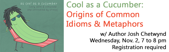 Best-selling author Josh Chetwynd will visit the library to talk about the origins of common idioms and metaphors.