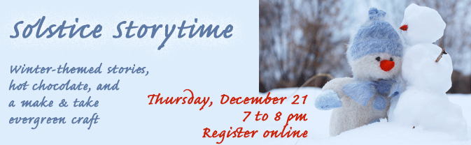 Welcome winter with a special solstice-themed storytime.