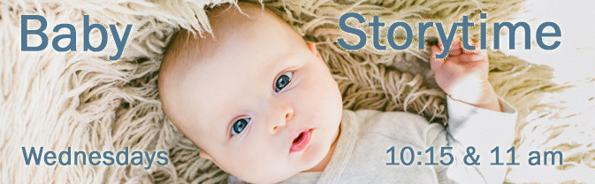 The library offers storytime for babies and their caregivers each week.