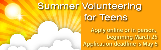 Teens can volunteer at the library during the summer.