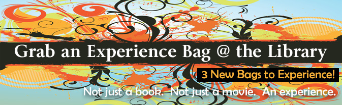 The Library has new Experience Bags to check out!