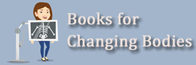 Click or tap to go to booklists focused on changing adolescent bodies.