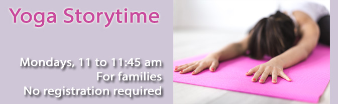 We're offering a program for children that combines yoga and storytime.