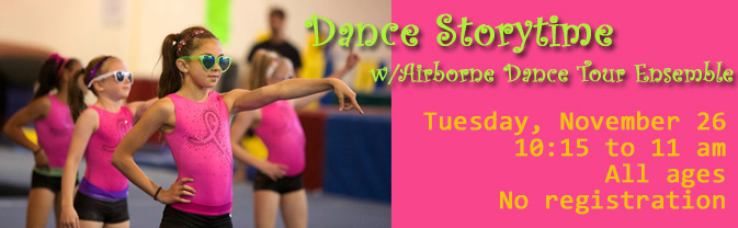 Come see the Airborne Dance Tour Ensemble perform at Storytime!