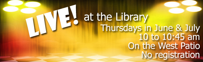 The Library hosts live performances every Thursday morning in the summer.
