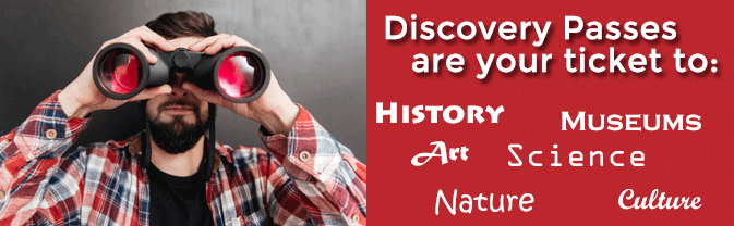 Discovery Passes are your ticket to museums, exhibits, and events all over the Front Range.