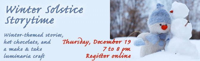 The Library is offering a special storytime celebrating the winter solstice.