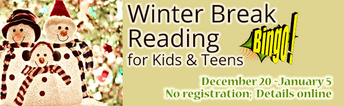 Children and teens can read, watch, and listen to win prizes over Winter Break.