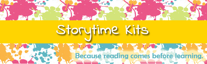 The library has storytime kits for toddlers and preschoolers.