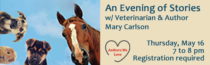 Author and veterinarian Mary Carlson comes to the library for a night of stories.
