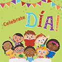 The Library is celebrating the diversity of our community with Día! Diversity in Action/Diversidad en Acción!