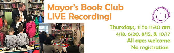 Join the Mayor at the library for a live reading and recording of the Mayor's Book Club.