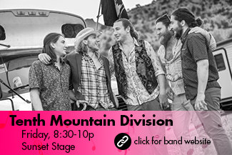 Tenth Mountain Division: Friday 8:30-10pm