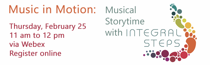 Join us for a musical family storytime with Ms. Emma from Integral Steps.