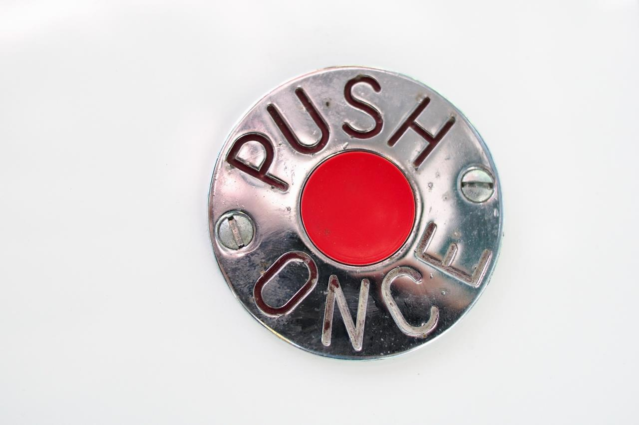 Picture of Button saying Push Once