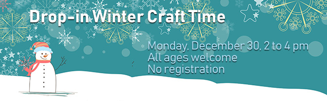 Kids of all ages are invited to a drop-in winter craft program.