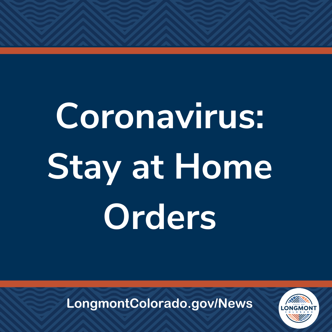Coronavirus: Stay at Home Orders