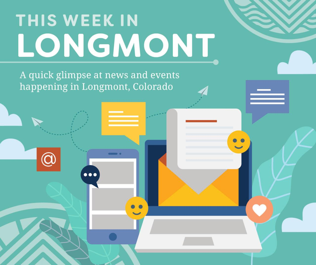 This Week in Longmont-Get the latest information about events and news happening this week in Longmont