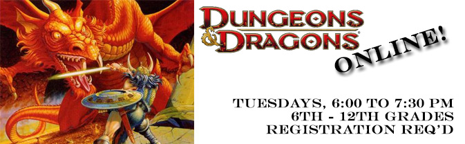 The Library's teen Dungeons and Dragons group will meet online.