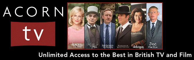 Watch the best in British movies and tv shows with Acorn TV streaming service from RBdigital.