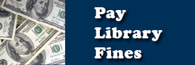 Click to visit the Pay Library Fines page.