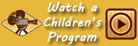 You can watch some of the library's recorded children's programs online.